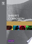 Shreir s Corrosion