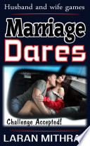 Marriage Dares: