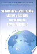 Stratégies et politiques visant à réduire la pollution atmosphérique