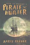 How to Become a Pirate Hunter