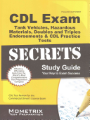 CDL Exam Secrets   Tank Vehicles  Hazardous Materials  Doubles and Triples Endorsements and CDL Practice Tests Study Guide  CDL Test Review for the Co
