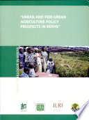 Policy Prospects for Urban and Periurban Agriculture in Kenya