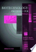 Biotechnology Proteins to PCR