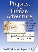 Physics, the Human Adventure