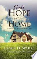 God S Hope For Your Home