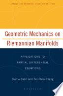 Geometric Mechanics on Riemannian Manifolds
