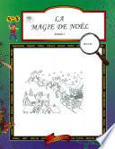 La Magie de Noel Gr. 1