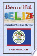 Beautiful Belize  Interesting Words and Sayings