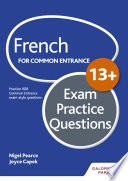 French for Common Entrance 13  Exam Practice Questions