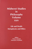 Midwest Studies in Philosophy, Life and Death