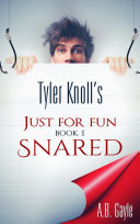Tyler Knoll s Just For Fun