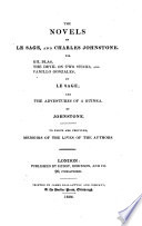 """""""The"""" Novels Of Le Sage, And Charles Johnstone. Viz. Gil Blas, The Devil On Two Sticks, And Vanillo Gonzales, By Le Sage; And The Adventures Of A Guinea, By Johnstone"""