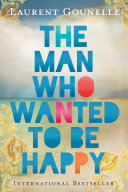 Book The Man Who Wanted to Be Happy