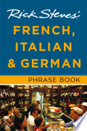 Rick Steves  French  Italian   German Phrase Book