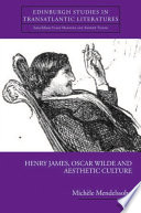 Henry James  Oscar Wilde and Aesthetic Culture