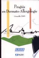 Progr  s en dermato allergologie