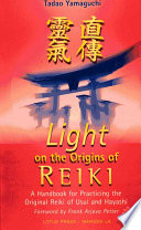 Light on the Origins of Reiki