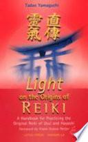 Light On The Origins Of Reiki
