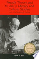 Freud s Theory and Its Use in Literary and Cultural Studies