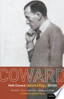 Coward Plays: 7