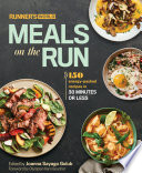 Runner's World Meals on the Run 150 Energy-Packed Recipes in 30 Minutes or Less