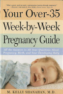 Your Over 35 Week by week Pregnancy Guide