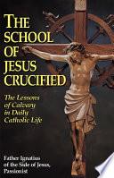 The School of Jesus Crucified