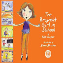 The Bravest Girl in School