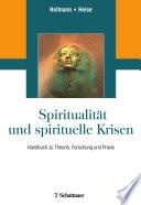 Spiritualität und spirituelle Krisen