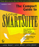 The Compact Guide to Lotus SmartSuite