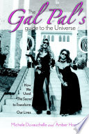 Gal Pals Guide To The Universe