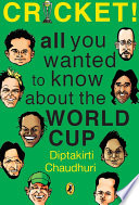 Cricket  All You Wanted to Know about the World Cup