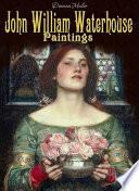 John William Waterhouse  Paintings