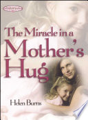 The Miracle in a Mother s Hug GIFT