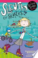 Sesame Seade Mysteries  Sleuth on Skates