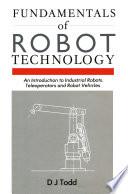 Fundamentals Of Robot Technology book