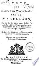 Lyste der naamen en woonplaatsen van de makelaars [...] der stadt Amsterdam