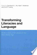 Transforming Literacies and Language