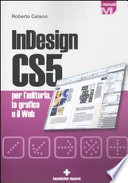 InDesign CS5 per l editoria  la grafica e il web