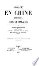 Voyage en Chine  Cochinehine  Inde et Malaisie