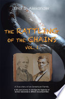 The Rattling of the Chains The Author Provides An Accurately Reconstructed