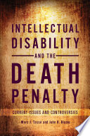 Intellectual Disability and the Death Penalty  Current Issues and Controversies