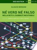 N   vero n   falso  Nella Rete il dubbio    inevitabile   Web nostrum 2