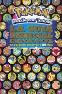 Pok Mon Hazte Con Todos  La Gu a Esencial Definitiva   Pok Mon Deluxe Essential Handbook
