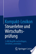 Kompakt-Lexikon Steuerlehre und Wirtschaftsprüfung