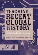 Teaching Recent Global History