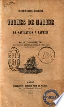 Dictionnaire moderne des termes de marine et de la navigation à vapeur par le ch.er Lemetheyer