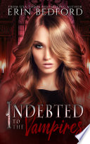 Indebted to the Vampires Book PDF