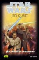 Star Wars. Jedi Quest 08. Der Augenblick der Wahrheit