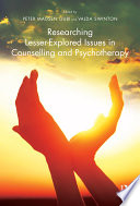 Researching Lesser Explored Issues in Counselling and Psychotherapy